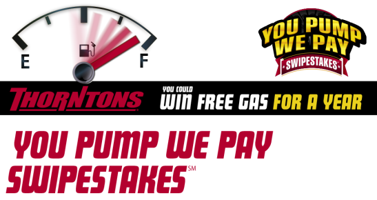 Enter to win FREE GAS for a YEAR from the Thornton's You Pump, We Pay Swipestakes!